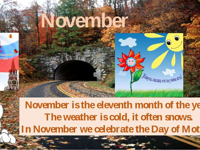 November November is the eleventh month of the year. The weather is cold, it...