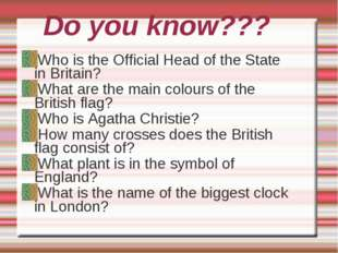 Do you know??? Who is the Official Head of the State in Britain? What are the