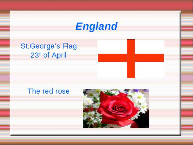 England St.George's Flag 23rd of April The red rose