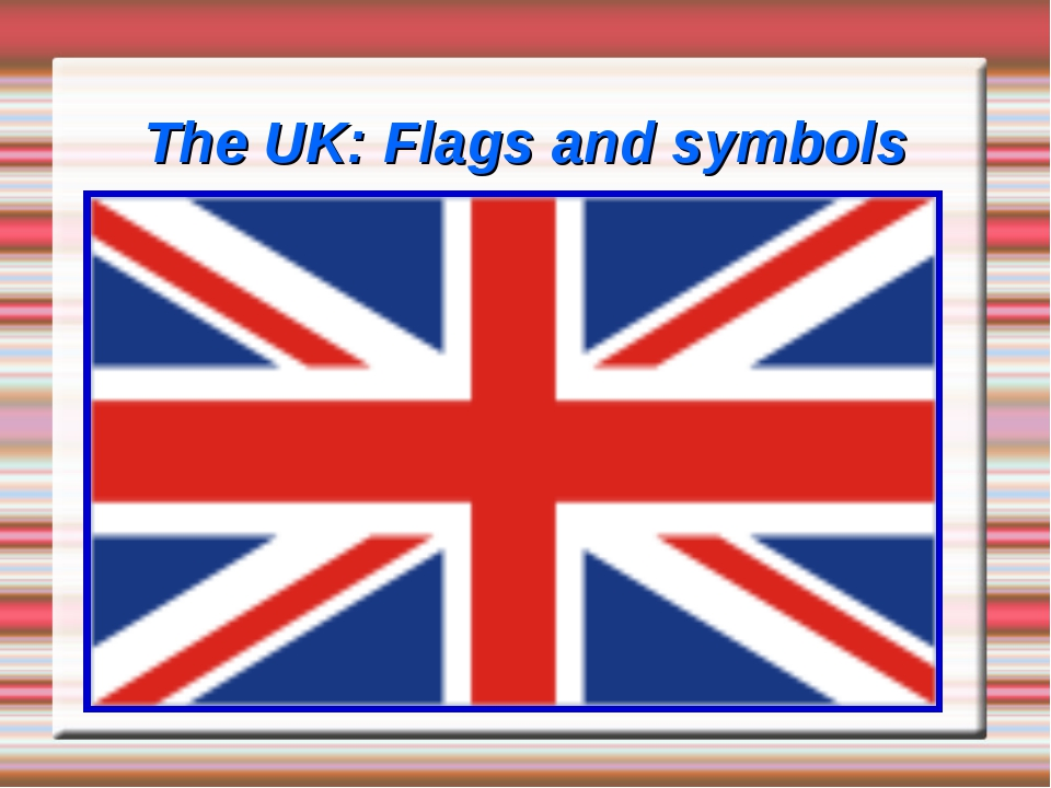 The UK: Flags and symbols