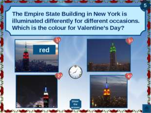The Empire State Building in New York is illuminated differently for differen