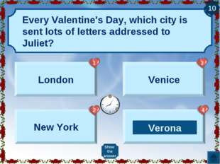 Every Valentine's Day, which city is sent lots of letters addressed to Juliet