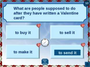 What are people supposed to do after they have written a Valentine card? to b