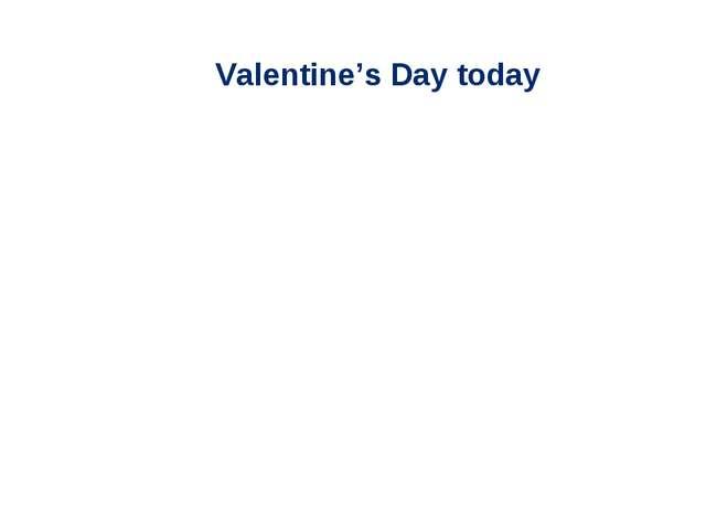 Valentine's Day today