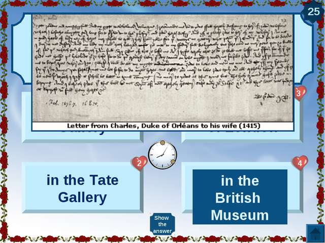 The first recorded Valentine message was sent from the Tower of London in 141...