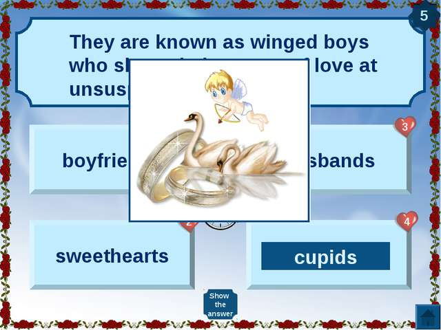 They are known as winged boys who shoot their arrows of love at unsuspecting...