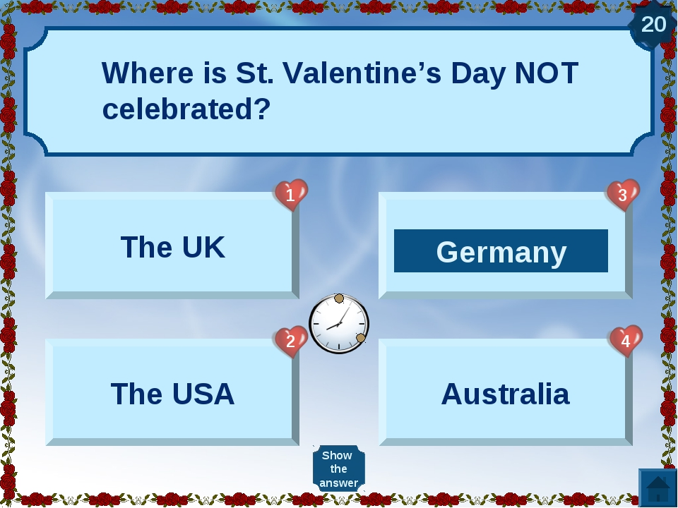 The UK The USA Germany Australia Show the answer 20 Germany 1 2 3 4 Where is...