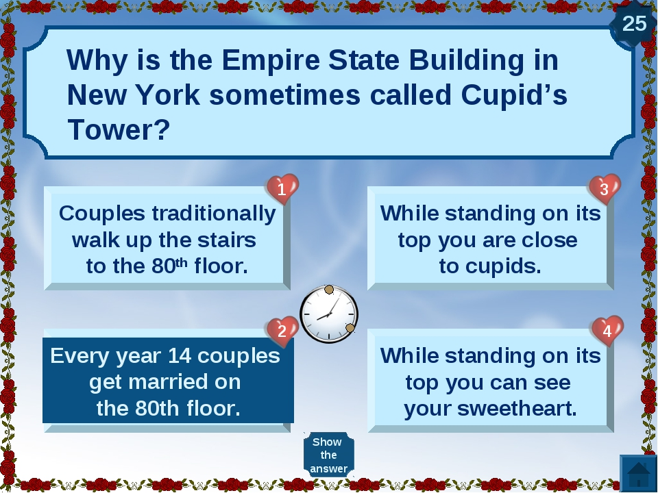 Why is the Empire State Building in New York sometimes called Cupid's Tower?...