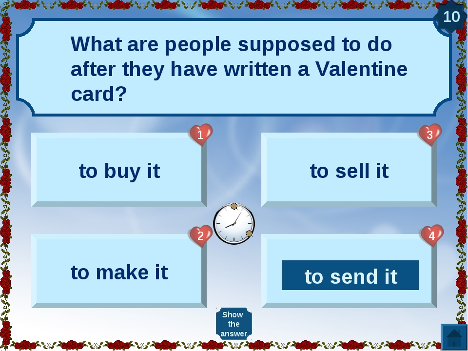 What are people supposed to do after they have written a Valentine card? to b...