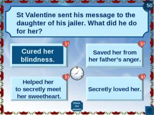 St Valentine sent his message to the daughter of his jailer. What did he do f
