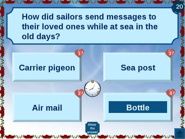 Carrier pigeon Air mail Sea post Bottle Show the answer 20 Bottle 1 2 3 4 How...
