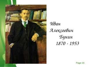 Иван Алексеевич Бунин 1870 - 1953 Free Powerpoint Templates Page *