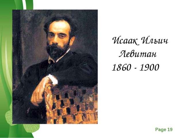 Исаак Ильич Левитан 1860 - 1900 Free Powerpoint Templates Page *