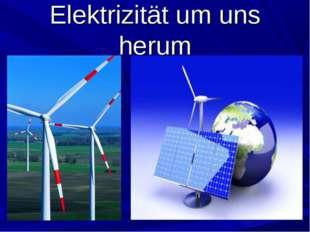 Elektrizität um uns herum D:\1.jpg