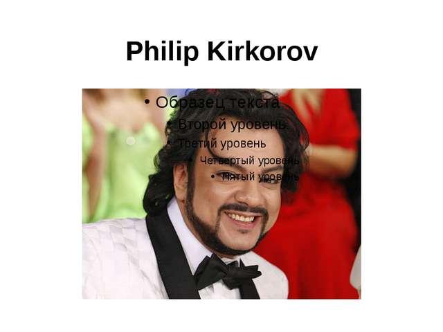 Philip Kirkorov