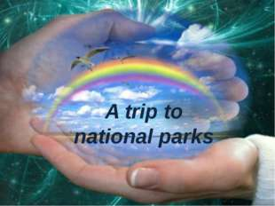 A trip to national parks