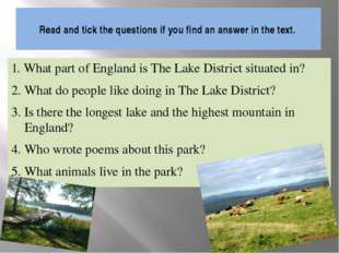 Read and tick the questions if you find an answer in the text. 1. What part