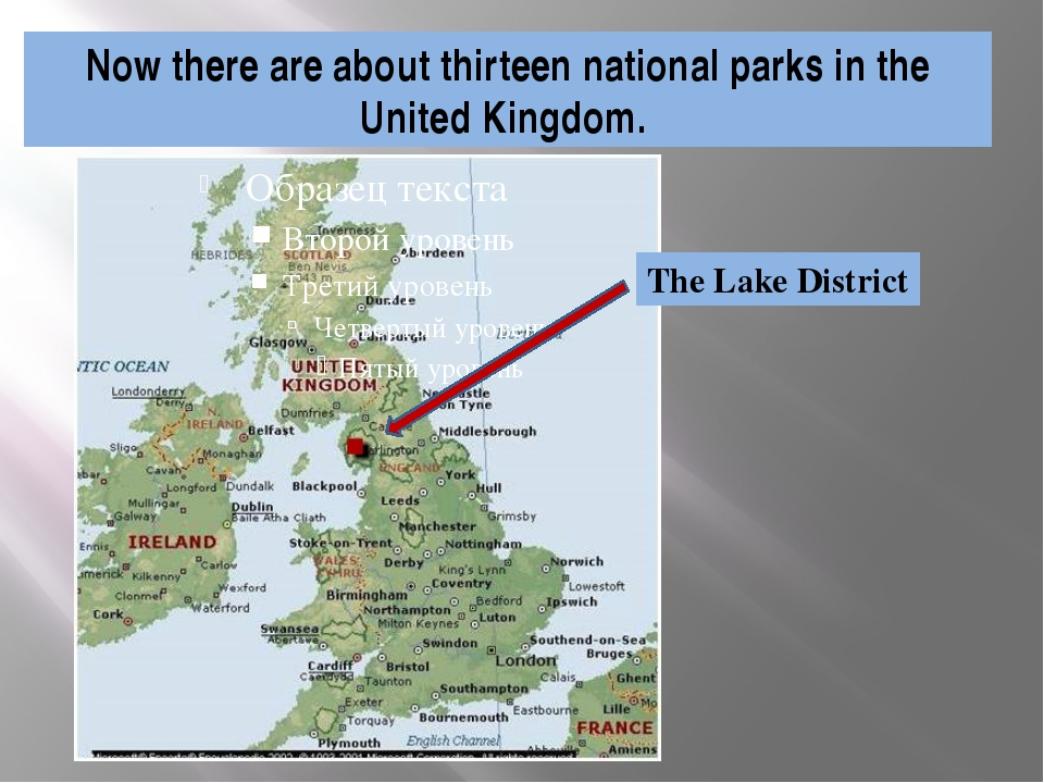 Now there are about thirteen national parks in the United Kingdom. The Lake D...