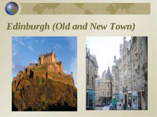 Edinburgh (Old and New Town)