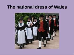 The national dress of Wales