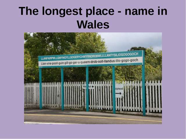 The longest place - name in Wales