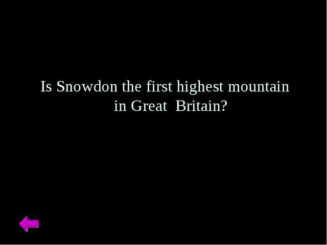 Is Snowdon the first highest mountain in Great Britain?