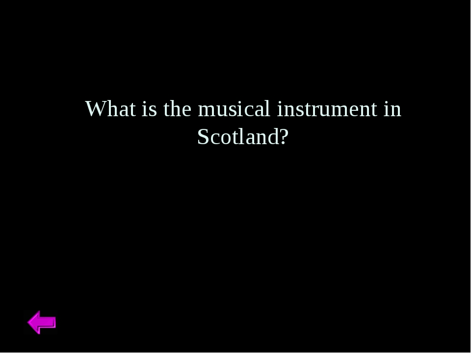 What is the musical instrument in Scotland?
