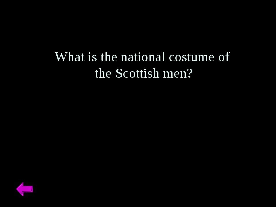 What is the national costume of the Scottish men?
