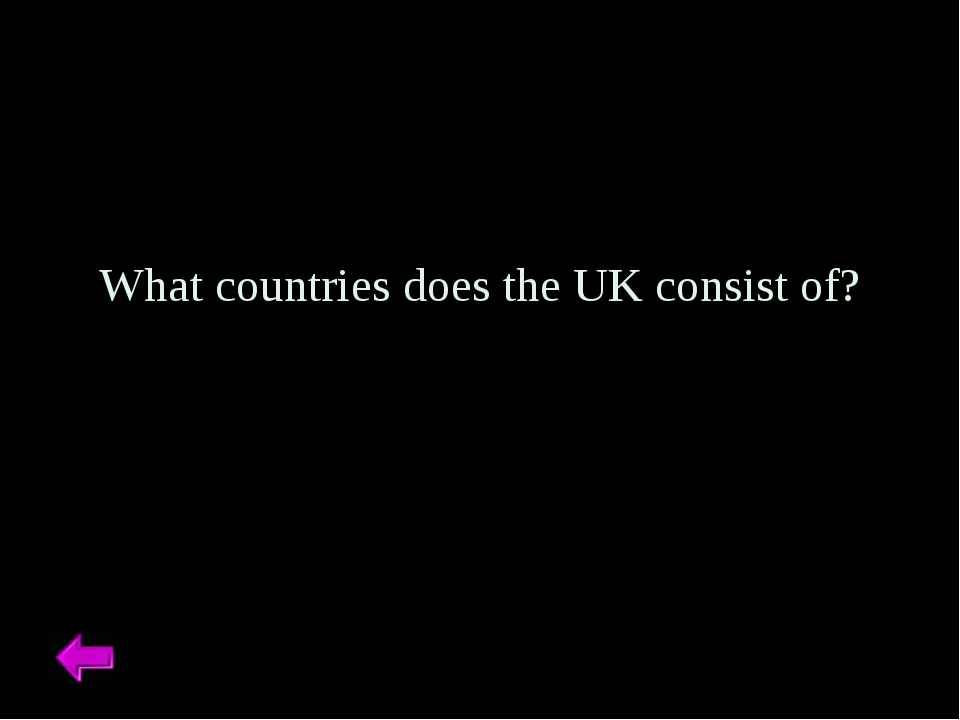 What countries does the UK consist of?