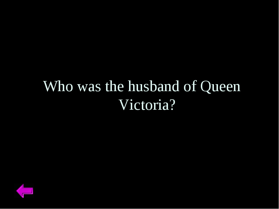 Who was the husband of Queen Victoria?
