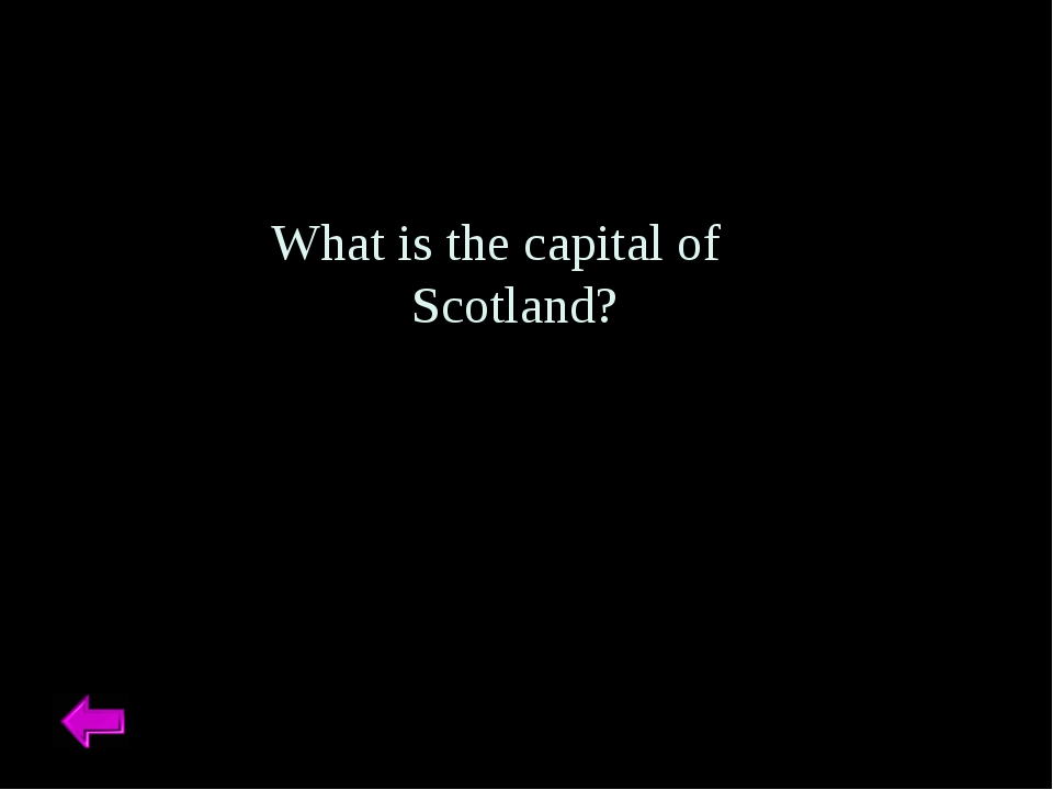 What is the capital of Scotland?
