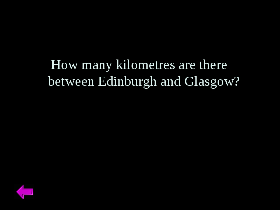 How many kilometres are there between Edinburgh and Glasgow?