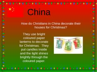 China How do Christians in China decorate their houses for Christmas? They us