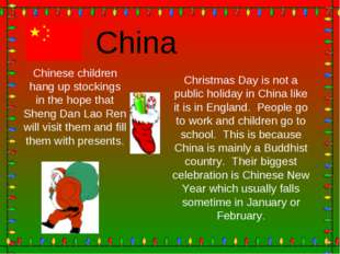 Christmas Day is not a public holiday in China like it is in England. People