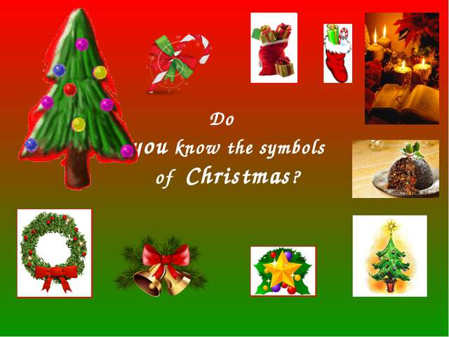 Do you know the symbols of Christmas?