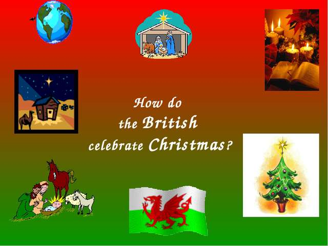 How do the British celebrate Christmas?