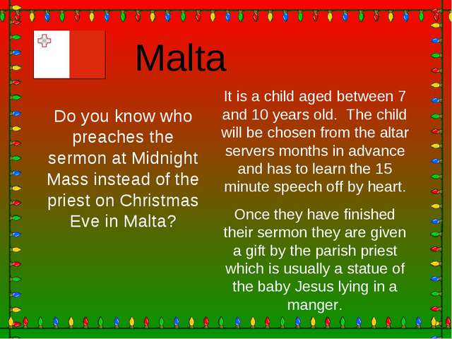 Malta Do you know who preaches the sermon at Midnight Mass instead of the pri...