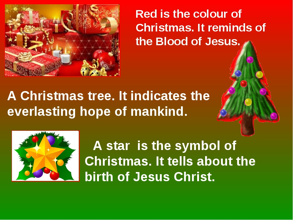 A star is the symbol of Christmas. It tells about the birth of Jesus Christ....