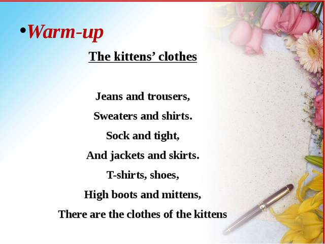 Warm-up The kittens' clothes Jeans and trousers, Sweaters and shirts. Sock an...
