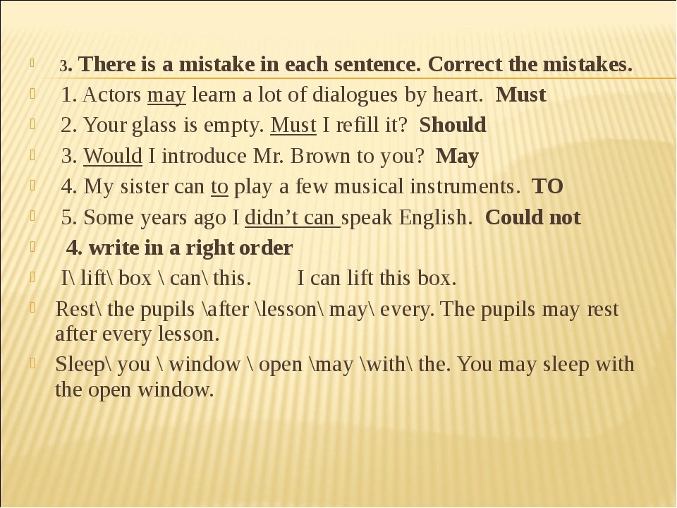 3. There is a mistake in each sentence. Correct the mistakes. 1. Actors may...