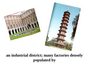 an industrial district; many factories densely populated by