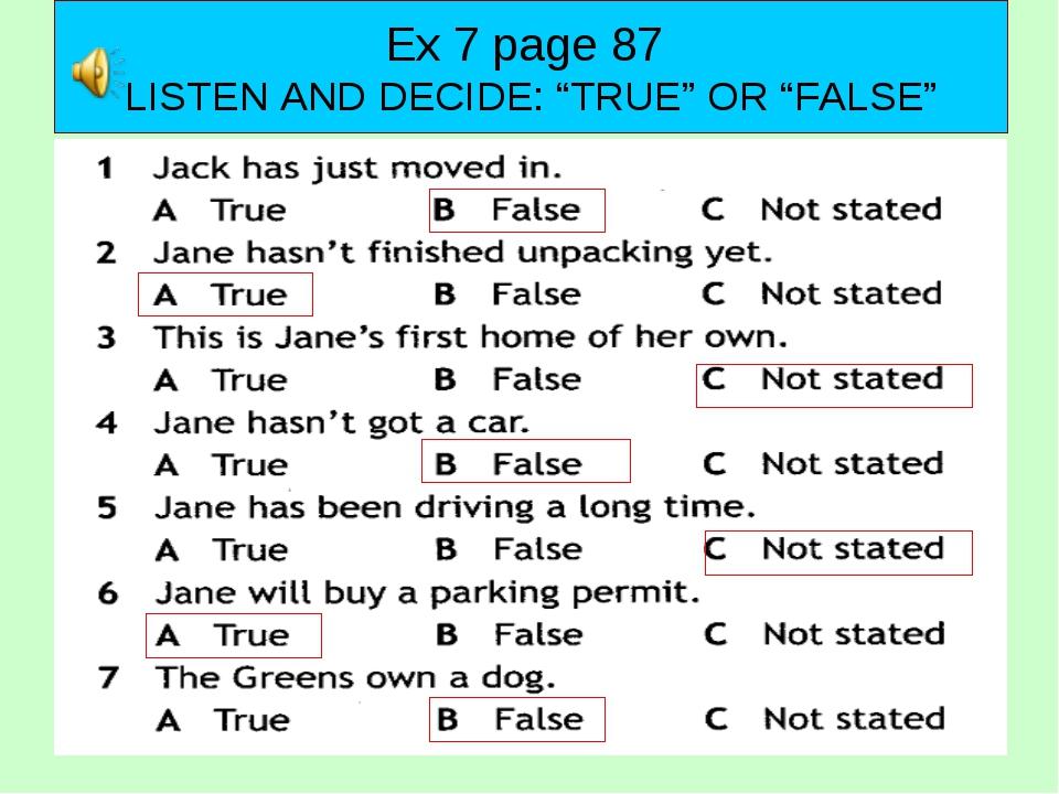 """Mod Ex 7 page 87 LISTEN AND DECIDE: """"TRUE"""" OR """"FALSE"""""""
