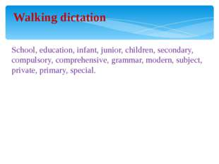 Walking dictation School, education, infant, junior, children, secondary, co