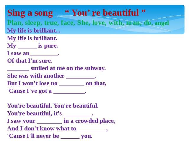 "Sing a song "" You' re beautiful "" Plan, sleep, true, face, She, love, with, m..."
