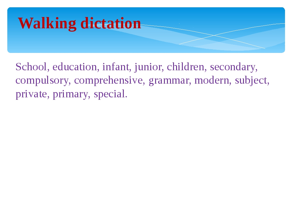 Walking dictation School, education, infant, junior, children, secondary, co...