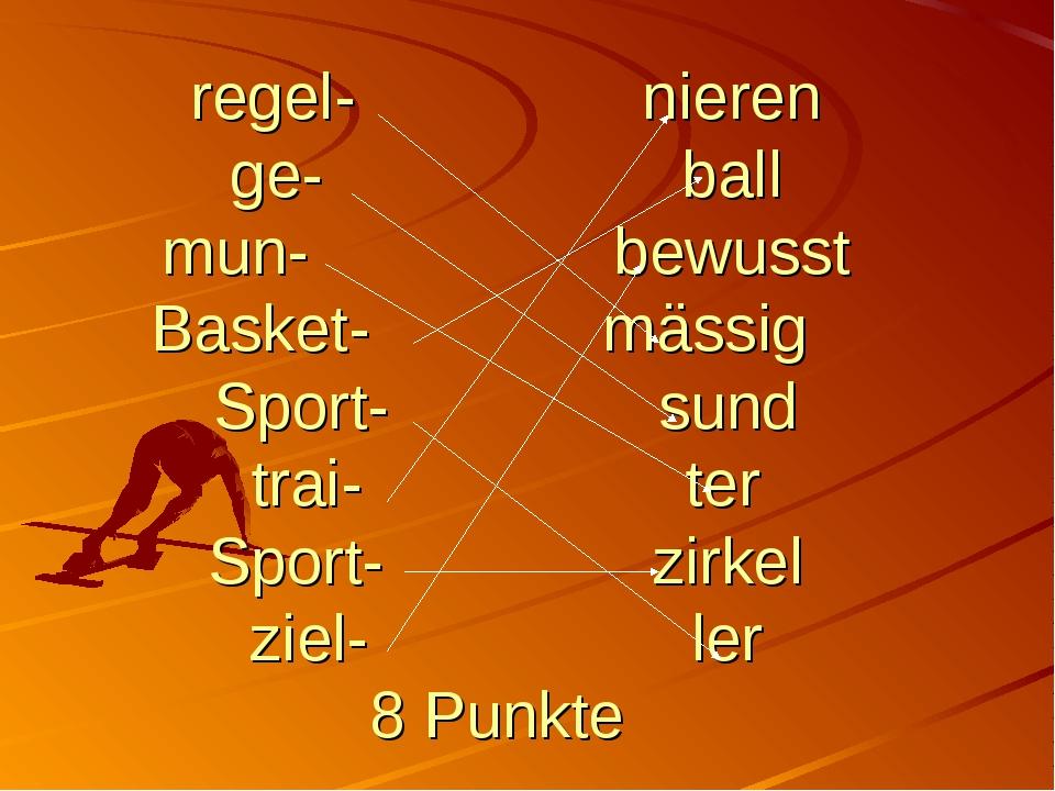 regel- nieren ge- ball mun- bewusst Basket- mässig Sport- sund trai- ter Spor...