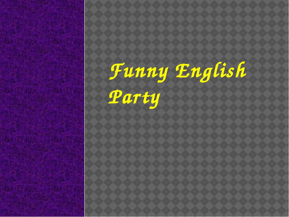 Funny English Party
