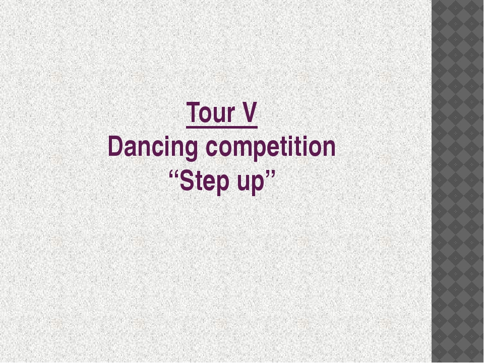 "Tour V Dancing competition ""Step up"""