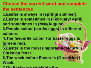 Choose the correct word and complete the sentences 1.Easter is always in (spr