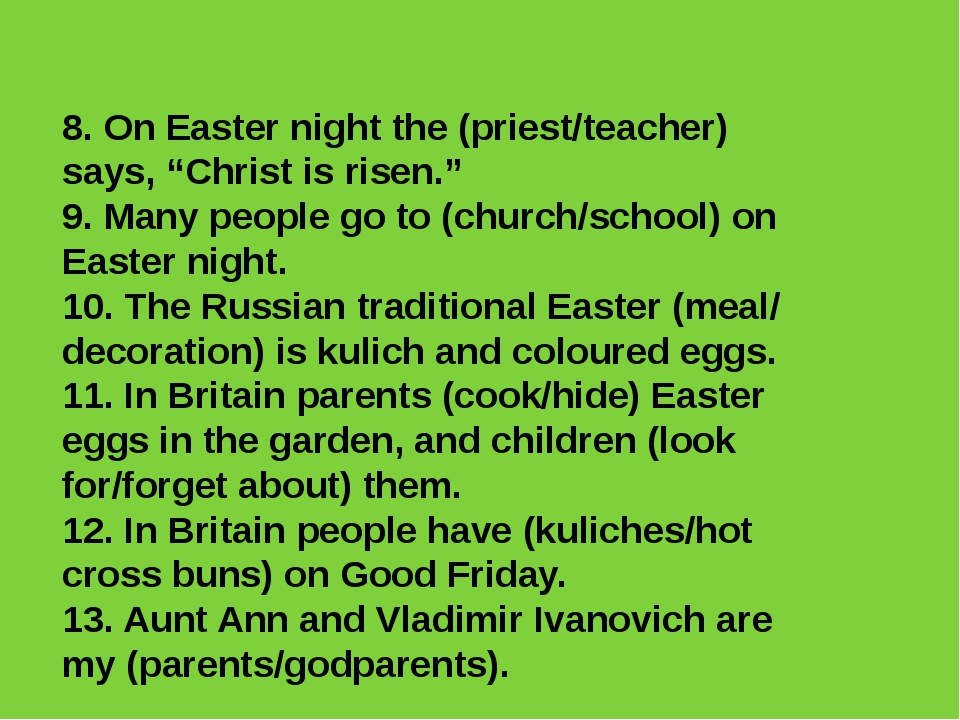 """8. On Easter night the (priest/teacher) says, """"Christ is risen."""" 9. Many peop..."""